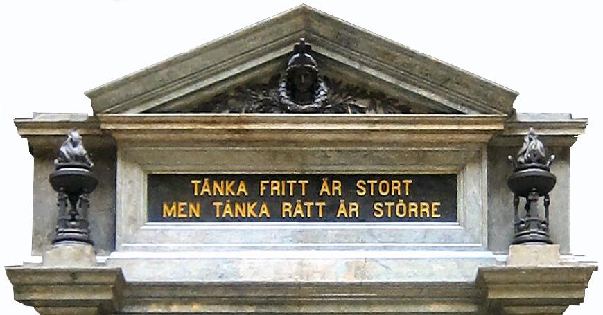 """Upsala universitet: """"Tänka fritt är stort men tänka rätt är större""""."""